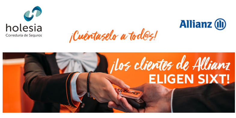 ¡LOS CLIENTES DE ALLIANZ ELIGEN SIXT!